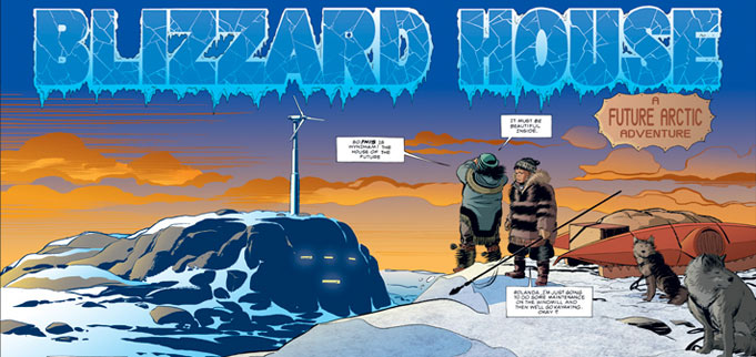Written and illustrated by Nicholas Burns and George Freeman, Blizzard House is a science-fiction adventure about a teenage couple trapped between the futuristic visions of Arctic housing doing battle around them. (Renegade Arts Entertainment)